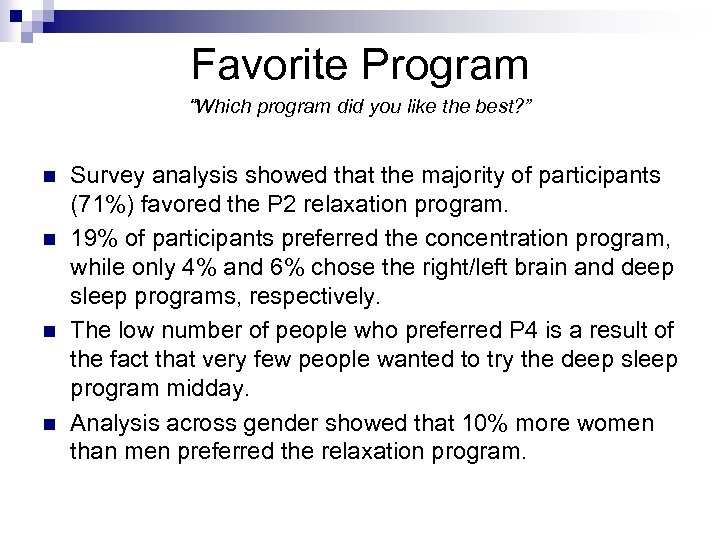 "Favorite Program ""Which program did you like the best? "" n n Survey analysis"