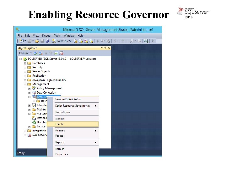 Enabling Resource Governor