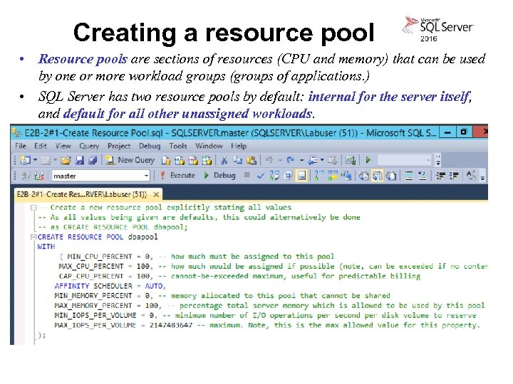 Creating a resource pool • Resource pools are sections of resources (CPU and memory)