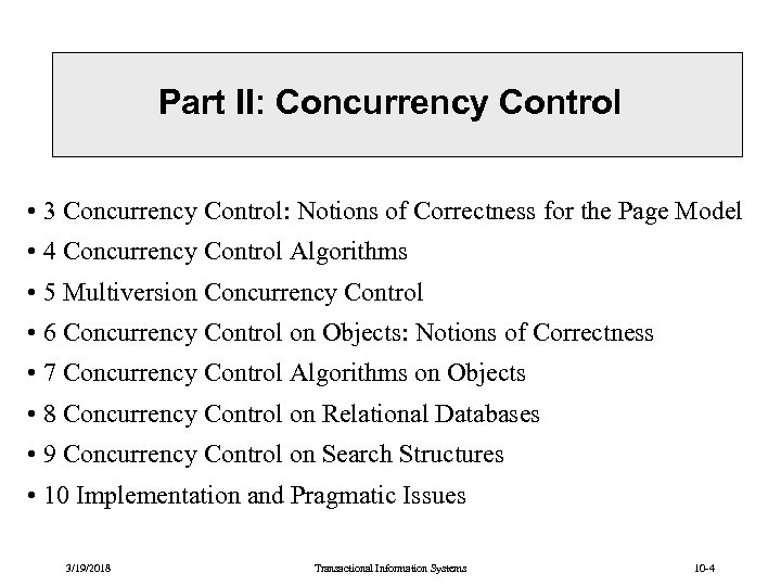 Part II: Concurrency Control • 3 Concurrency Control: Notions of Correctness for the Page