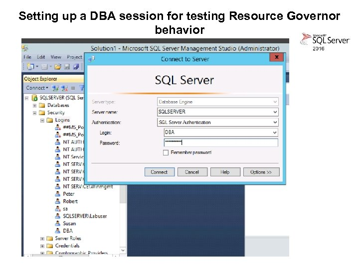 Setting up a DBA session for testing Resource Governor behavior