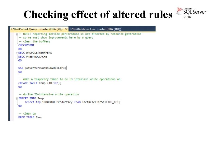 Checking effect of altered rules