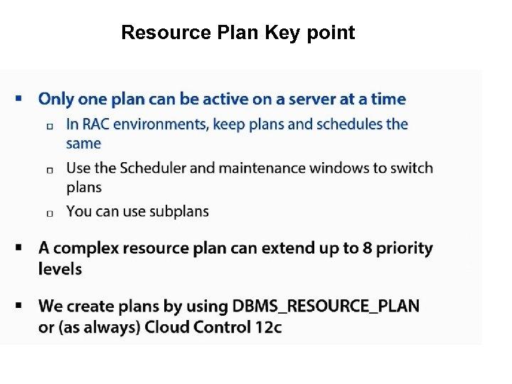 Resource Plan Key point