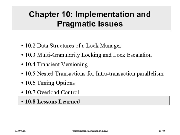 Chapter 10: Implementation and Pragmatic Issues • 10. 2 Data Structures of a Lock