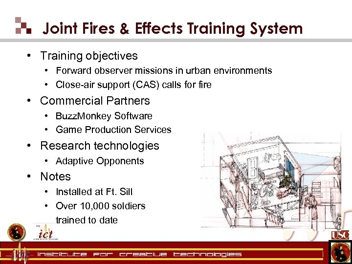 Joint Fires & Effects Training System • Training objectives • Forward observer missions in