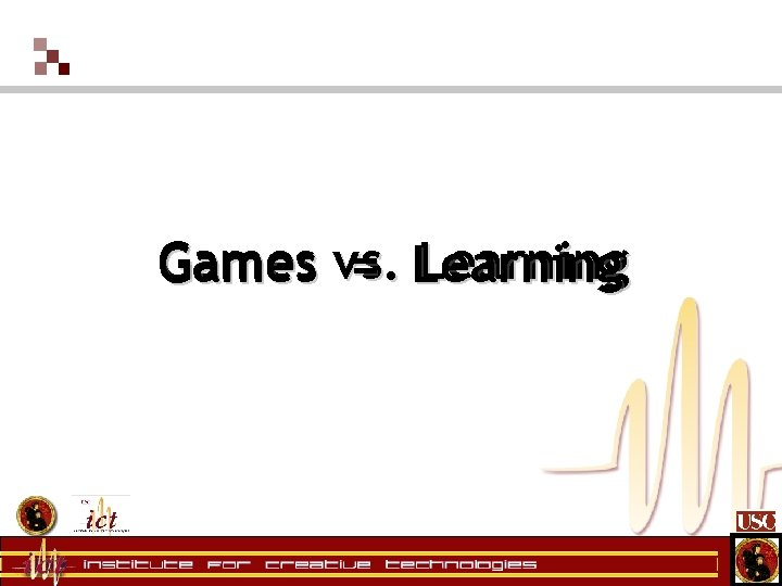 Games vs. Learning = Learning