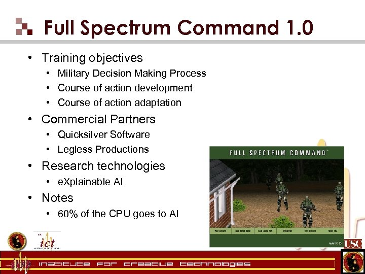 Full Spectrum Command 1. 0 • Training objectives • Military Decision Making Process •