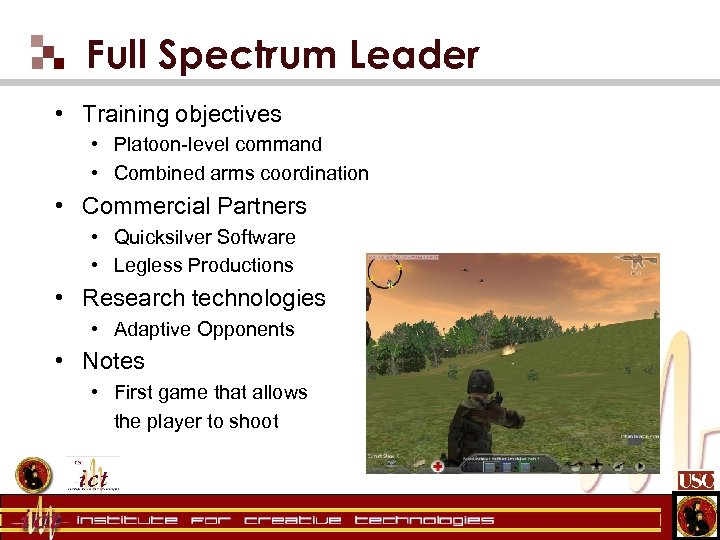 Full Spectrum Leader • Training objectives • Platoon-level command • Combined arms coordination •