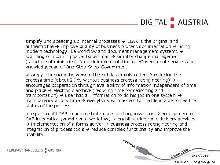 simplify und speeding up internal processes ELAK is the original and authentic file improve
