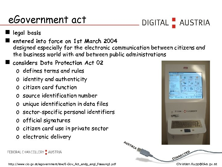 e. Government act legal basis entered into force on 1 st March 2004 designed