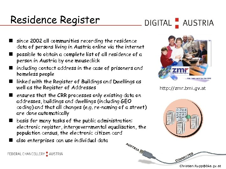 Residence Register since 2002 all communities recording the residence data of persons living in