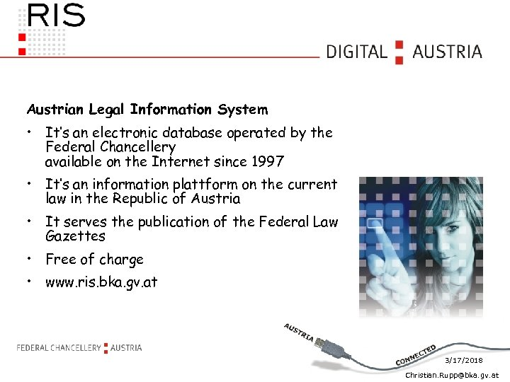 Austrian Legal Information System • It's an electronic database operated by the Federal Chancellery