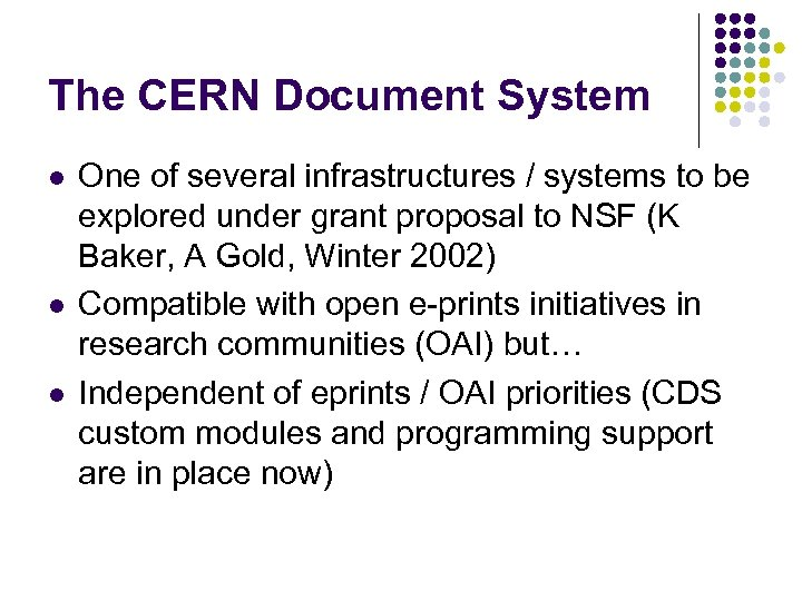The CERN Document System l l l One of several infrastructures / systems to