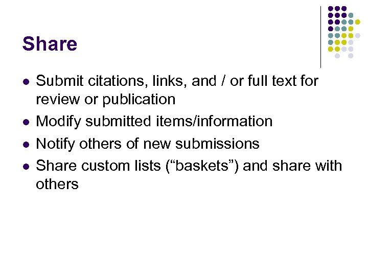 Share l l Submit citations, links, and / or full text for review or