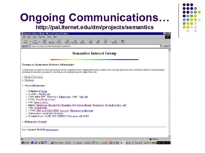Ongoing Communications… http: //pal. lternet. edu/dm/projects/semantics