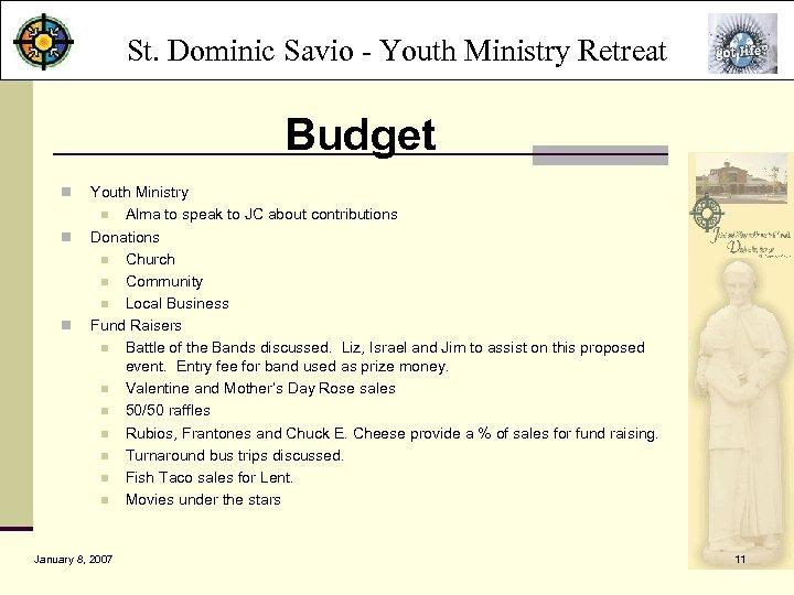 St. Dominic Savio - Youth Ministry Retreat Budget n n n Youth Ministry n