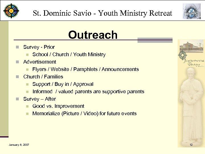 St. Dominic Savio - Youth Ministry Retreat Outreach n Survey - Prior School /