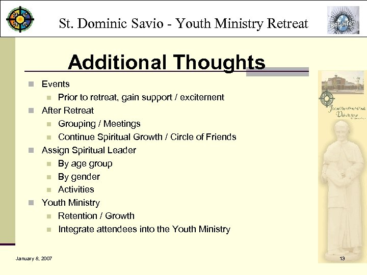 St. Dominic Savio - Youth Ministry Retreat Additional Thoughts n Events Prior to retreat,