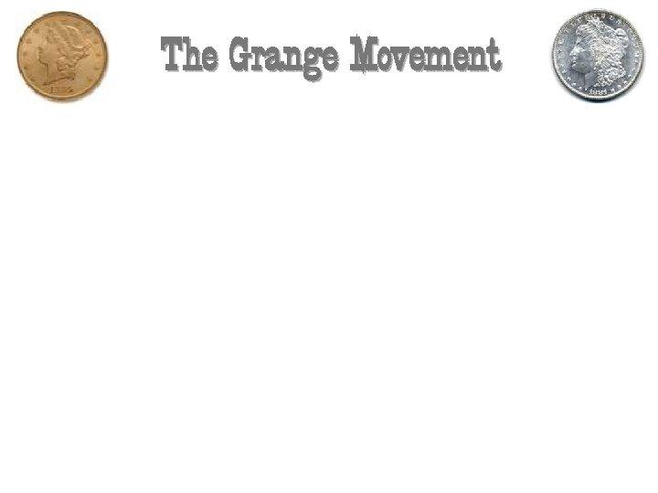 The Grange Movement
