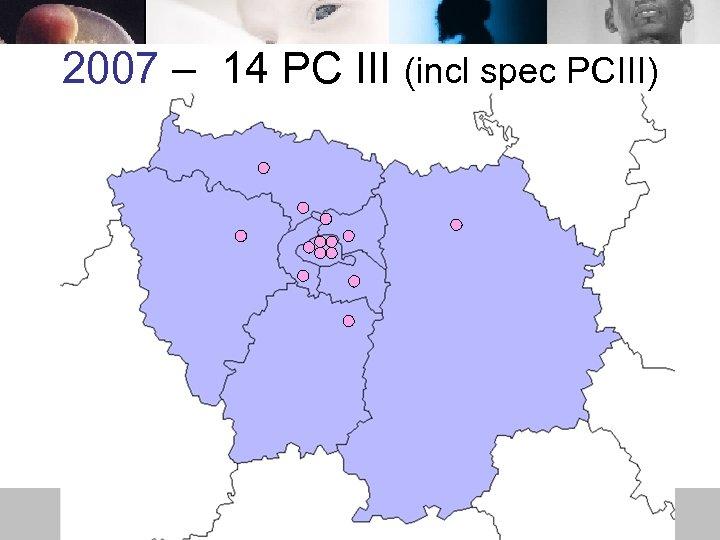 2007 – 14 PC III (incl spec PCIII)