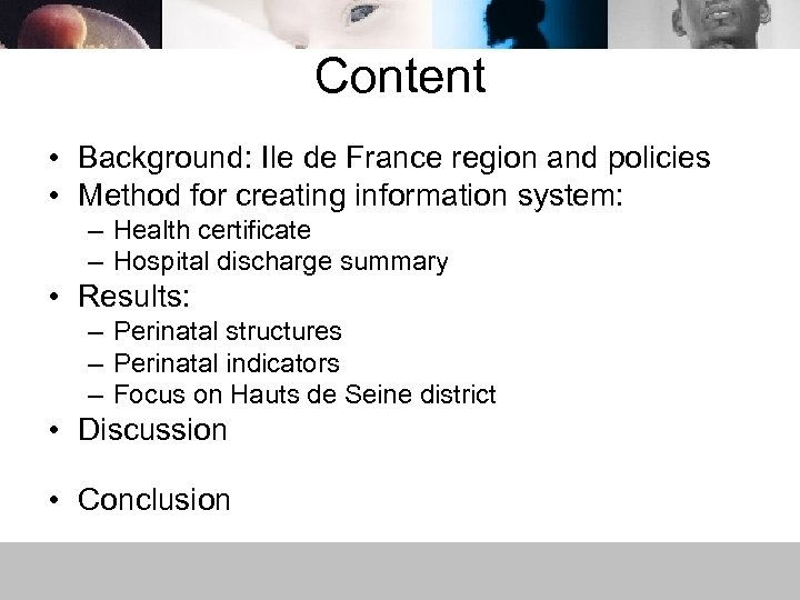 Content • Background: Ile de France region and policies • Method for creating information