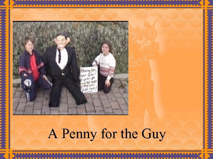 A Penny for the Guy