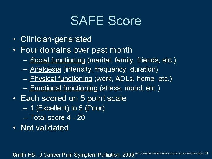 SAFE Score • Clinician-generated • Four domains over past month – – Social functioning