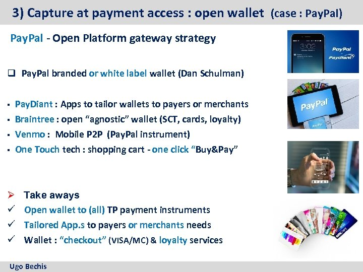 3) Capture at payment access : open wallet (case : Pay. Pal) Pay. Pal