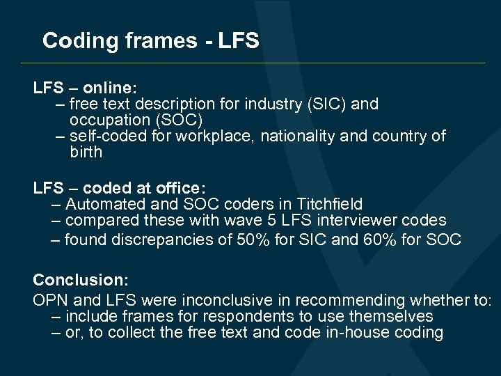 Coding frames - LFS – online: – free text description for industry (SIC) and