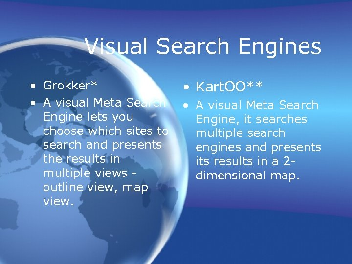Visual Search Engines • Grokker* • A visual Meta Search Engine lets you choose