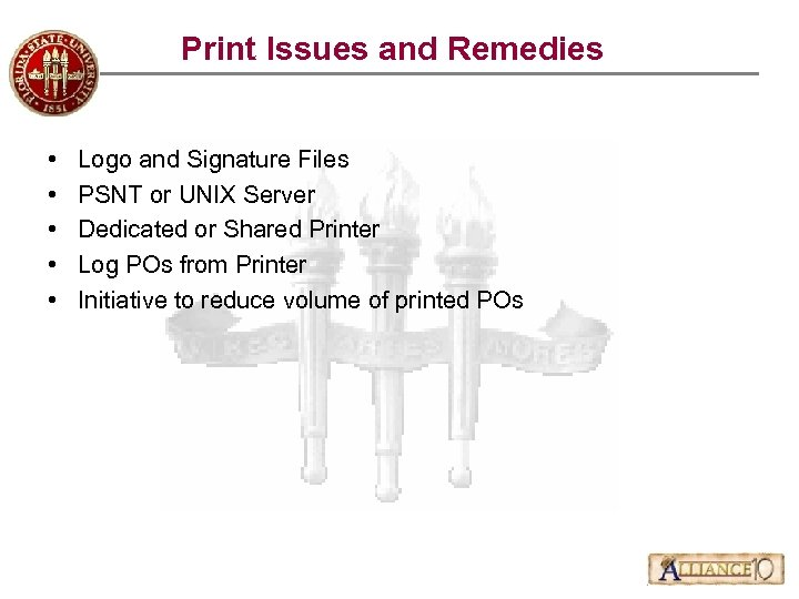 Print Issues and Remedies • • • Logo and Signature Files PSNT or UNIX