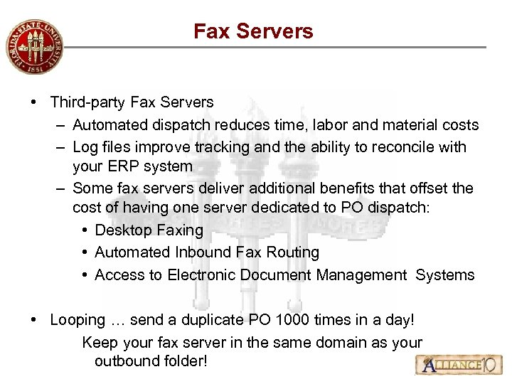 Fax Servers • Third-party Fax Servers – Automated dispatch reduces time, labor and material