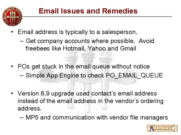 Email Issues and Remedies • Email address is typically to a salesperson. – Get