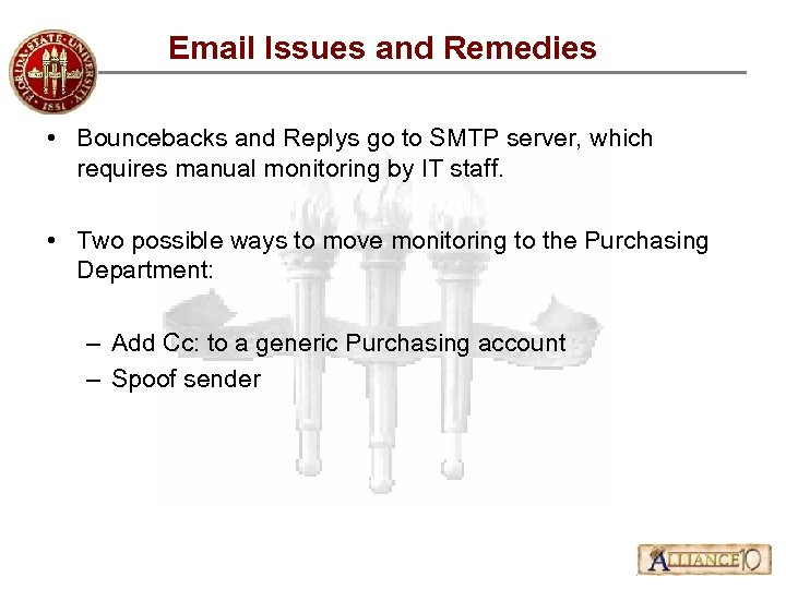 Email Issues and Remedies • Bouncebacks and Replys go to SMTP server, which requires