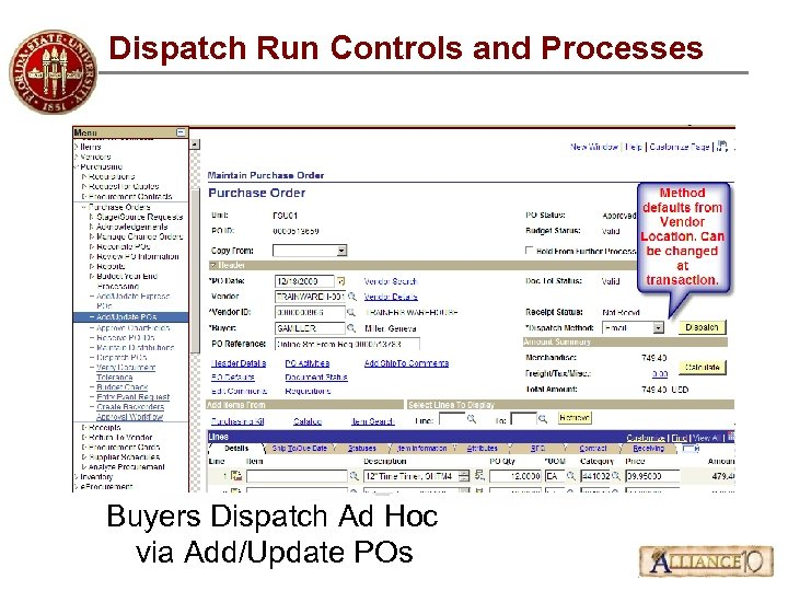 Dispatch Run Controls and Processes Buyers Dispatch Ad Hoc via Add/Update POs
