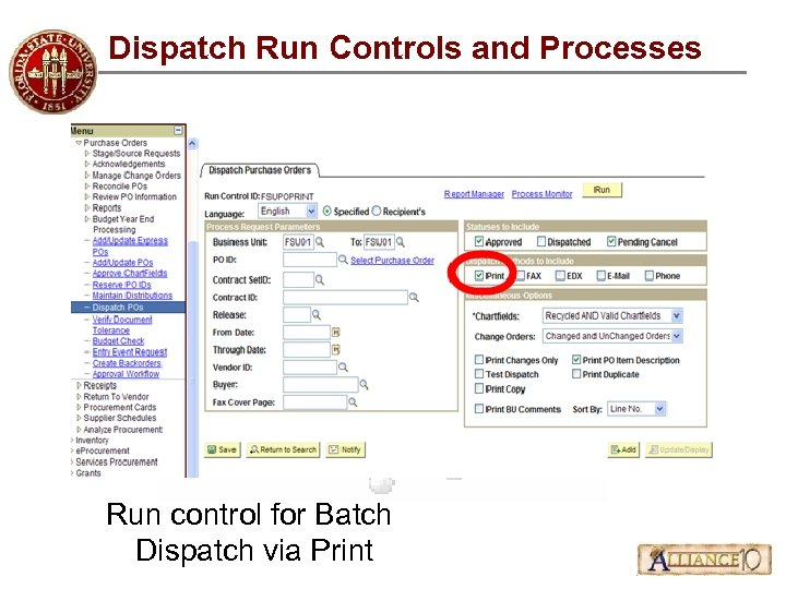 Dispatch Run Controls and Processes Run control for Batch Dispatch via Print
