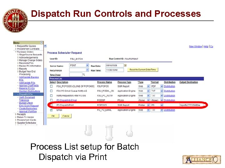 Dispatch Run Controls and Processes Process List setup for Batch Dispatch via Print
