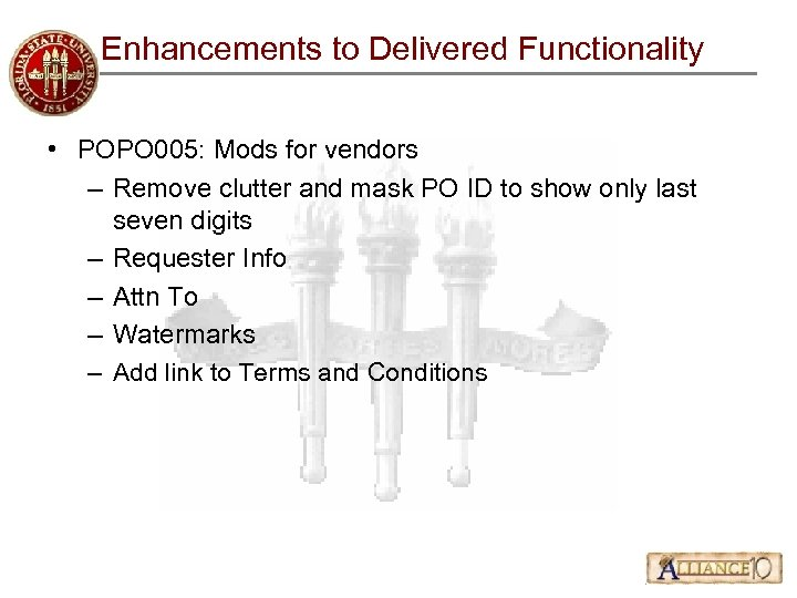 Enhancements to Delivered Functionality • POPO 005: Mods for vendors – Remove clutter and