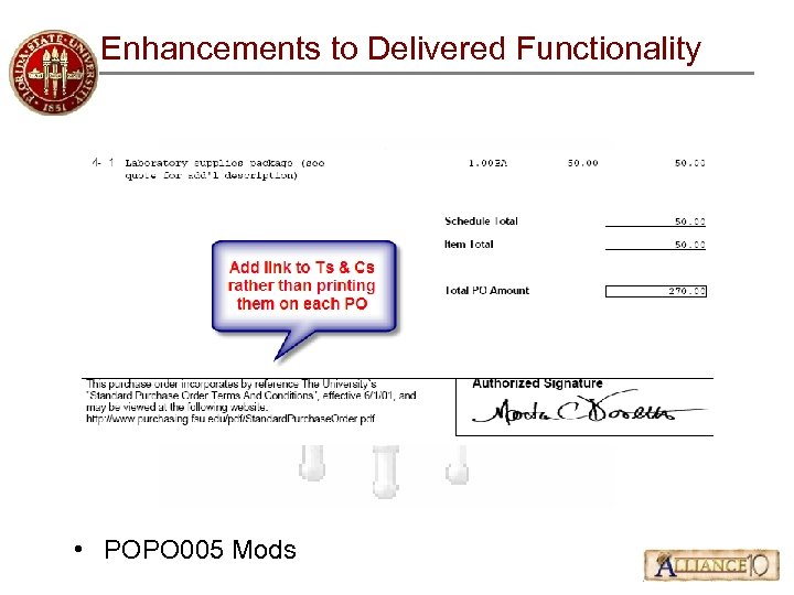 Enhancements to Delivered Functionality • POPO 005 Mods