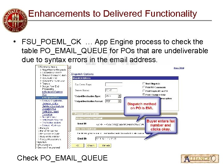 Enhancements to Delivered Functionality • FSU_POEML_CK … App Engine process to check the table