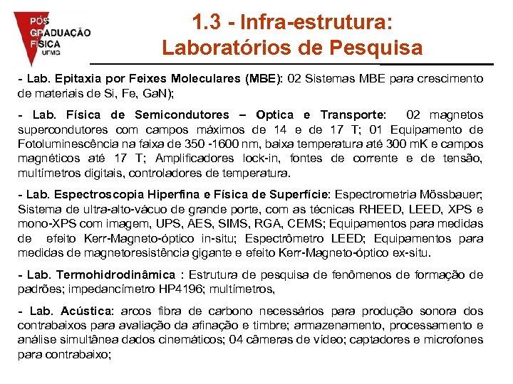 1. 3 - Infra-estrutura: Laboratórios de Pesquisa - Lab. Epitaxia por Feixes Moleculares (MBE):