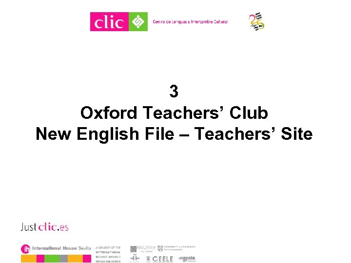 3 Oxford Teachers' Club New English File – Teachers' Site