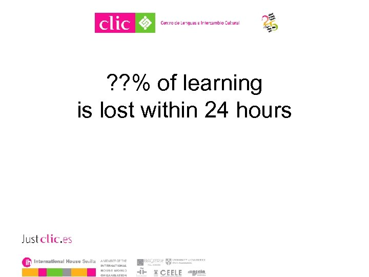 ? ? % of learning is lost within 24 hours