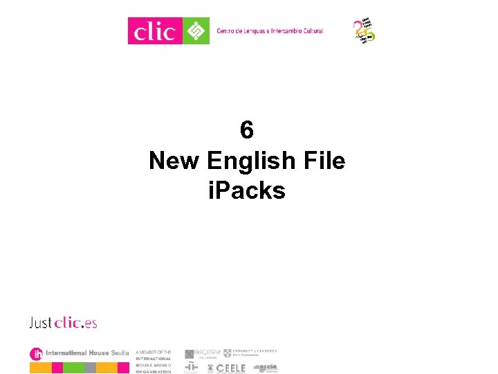 6 New English File i. Packs