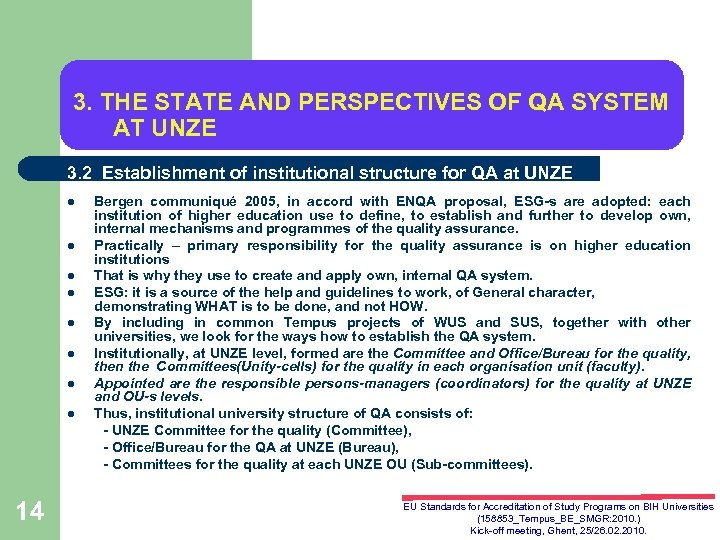 3. THE STATE AND PERSPECTIVES OF QA SYSTEM AT UNZE 3. 2 Establishment of