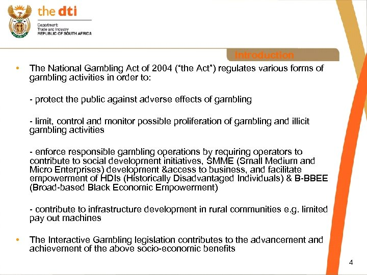"""Introduction • The National Gambling Act of 2004 (""""the Act"""") regulates various forms of"""