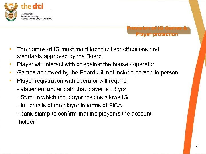 Provision of IG Games & Player protection • The games of IG must meet