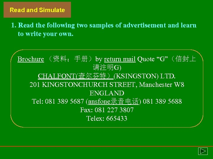 Read and Simulate 1. Read the following two samples of advertisement and learn to