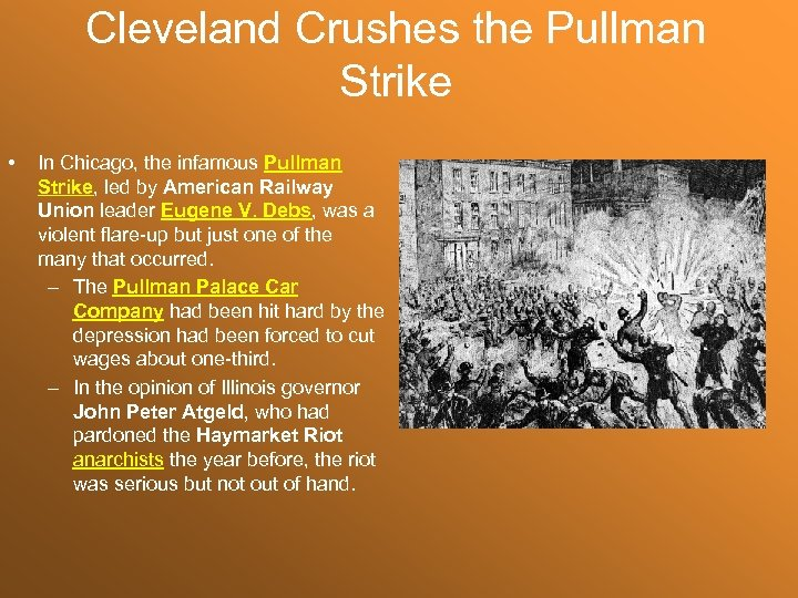 Cleveland Crushes the Pullman Strike • In Chicago, the infamous Pullman Strike, led by