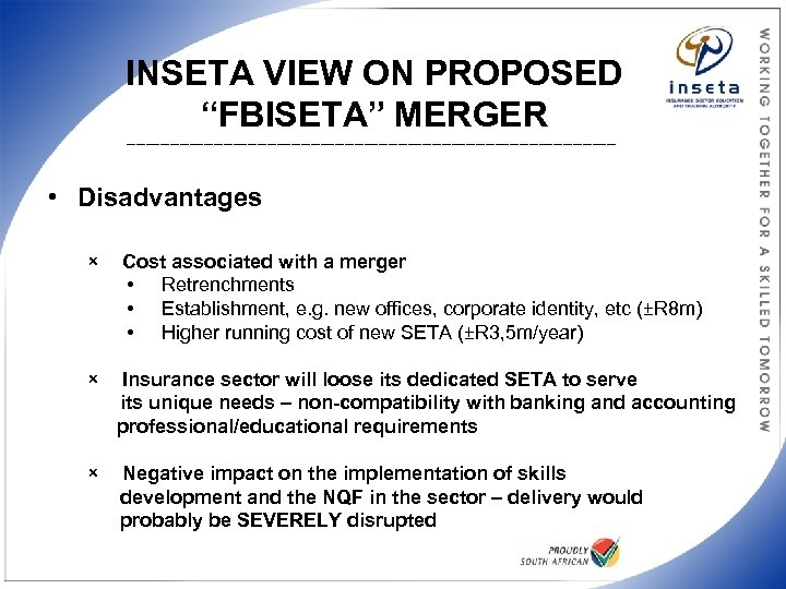 """INSETA VIEW ON PROPOSED """"FBISETA"""" MERGER ___________________________________________________ • Disadvantages × Cost associated with a"""